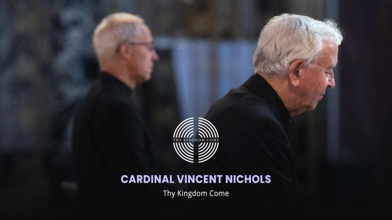 Cardinal's invitation to pray 'Thy Kingdom Come' novena