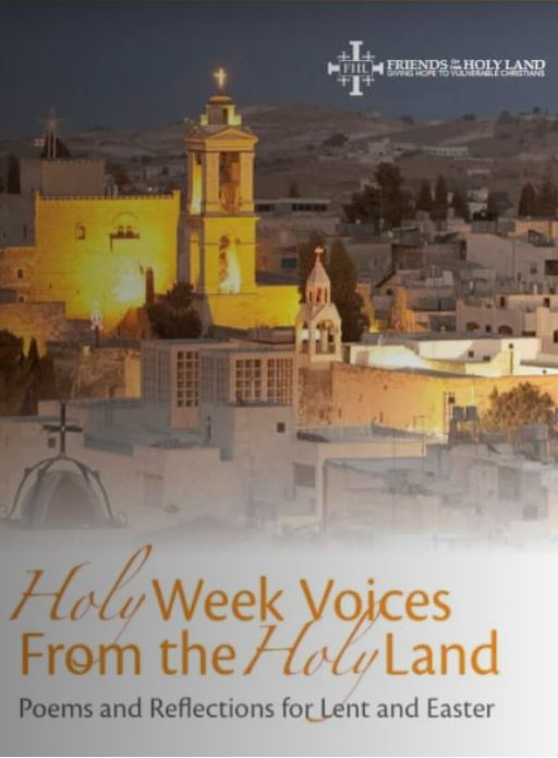 Holy Week Voices from the Holy Land- Lenten Resource