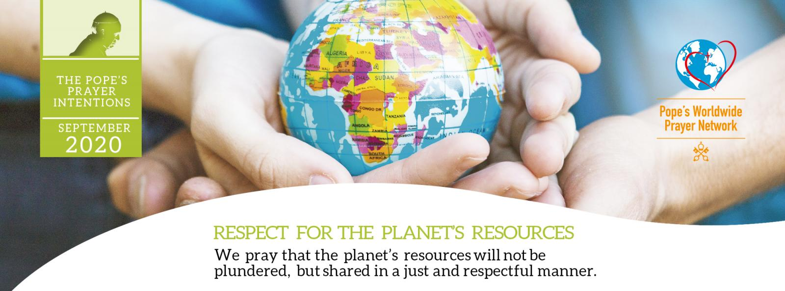 Pope's Prayer Intention for September: Respect for the Planet's Resources - Diocese of Westminster